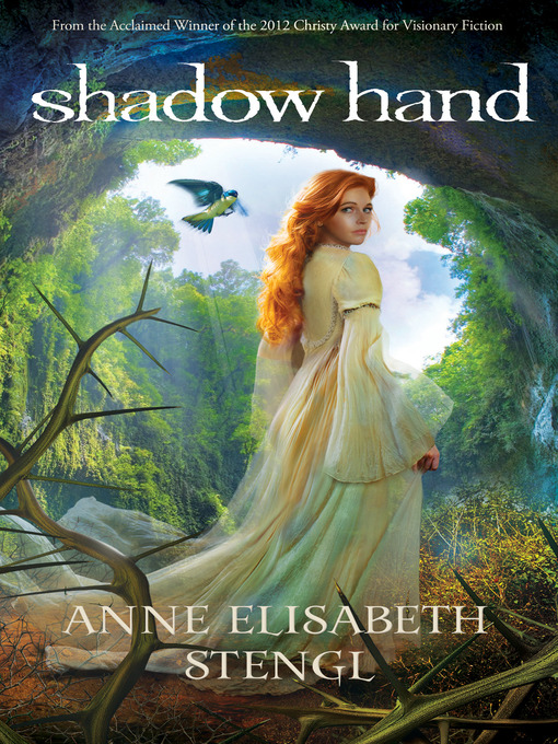 Title details for Shadow Hand by Anne Elisabeth Stengl - Available
