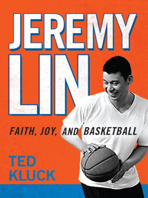 Title details for Jeremy Lin by Ted Kluck - Available