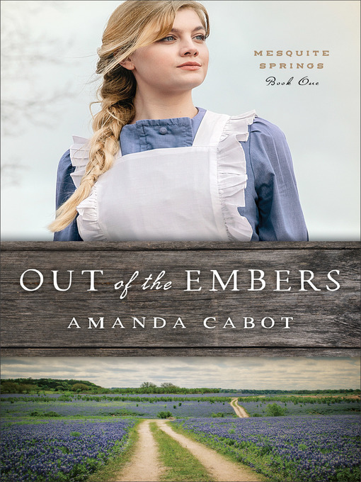 Title details for Out of the Embers by Amanda Cabot - Wait list