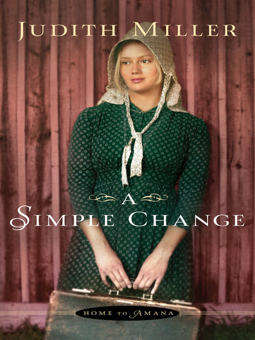 Title details for A Simple Change by Judith Miller - Available