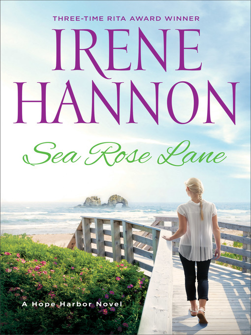 Title details for Sea Rose Lane by Irene Hannon - Wait list