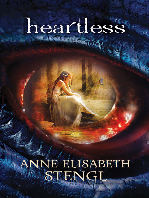 Title details for Heartless by Anne Elisabeth Stengl - Available