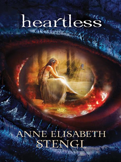 Title details for Heartless by Anne Elisabeth Stengl - Wait list