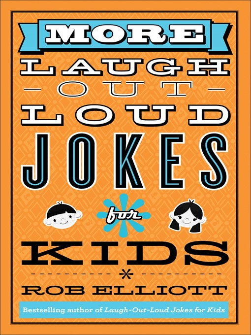 Title details for More Laugh-Out-Loud Jokes for Kids by Rob Elliott - Available