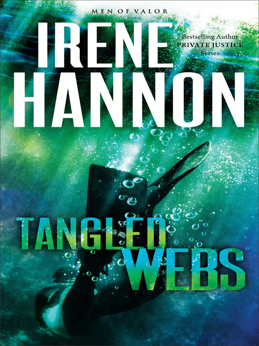 Title details for Tangled Webs by Irene Hannon - Wait list