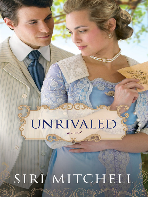 Title details for Unrivaled by Siri Mitchell - Available