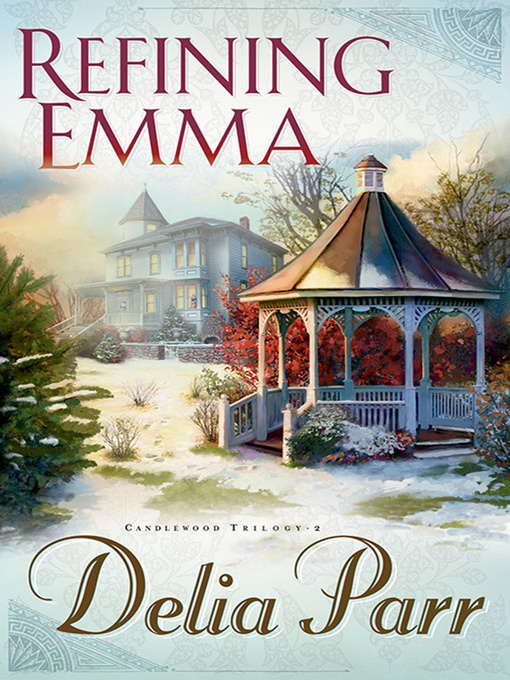 Title details for Refining Emma by Delia Parr - Available