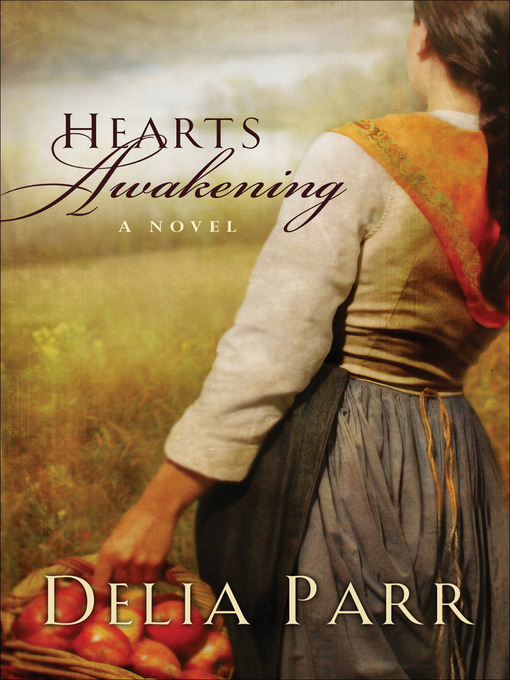 Title details for Hearts Awakening by Delia Parr - Available