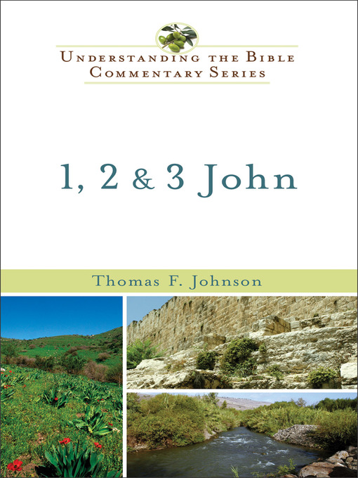 Title details for 1, 2 & 3 John by Thomas F. Johnson - Available
