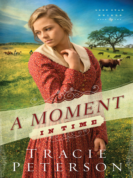 Title details for A Moment in Time by Tracie Peterson - Wait list