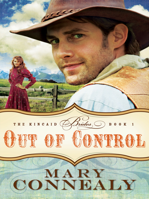 Title details for Out of Control by Mary Connealy - Available