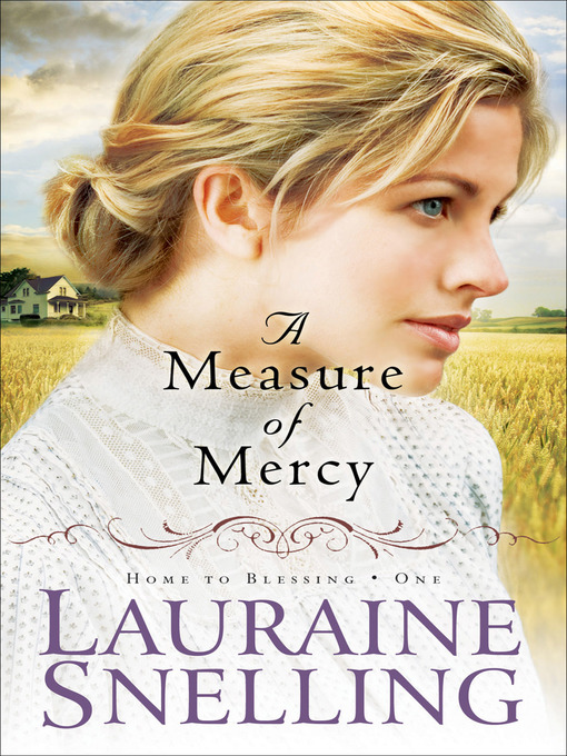 Title details for A Measure of Mercy by Lauraine Snelling - Wait list