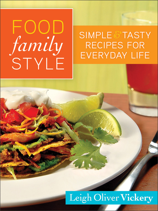 Title details for Food Family Style by Leigh Vickery - Available