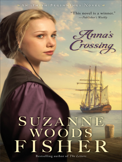 Title details for Anna's Crossing by Suzanne Woods Fisher - Available