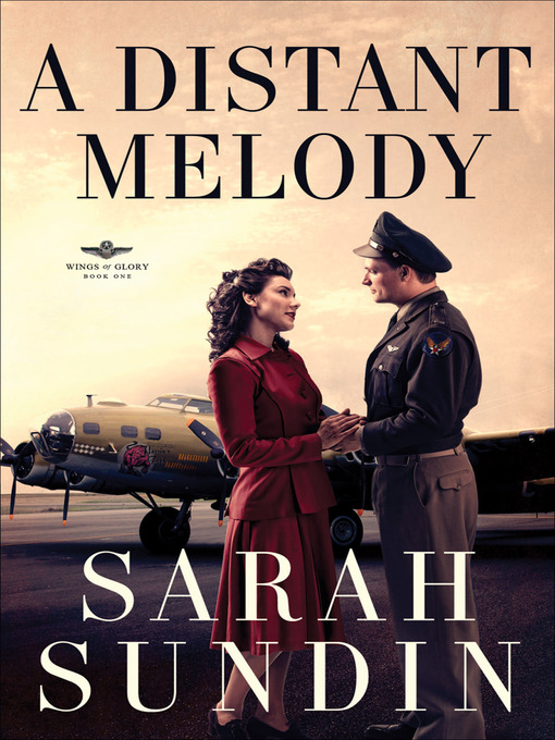 Title details for A Distant Melody by Sarah Sundin - Available