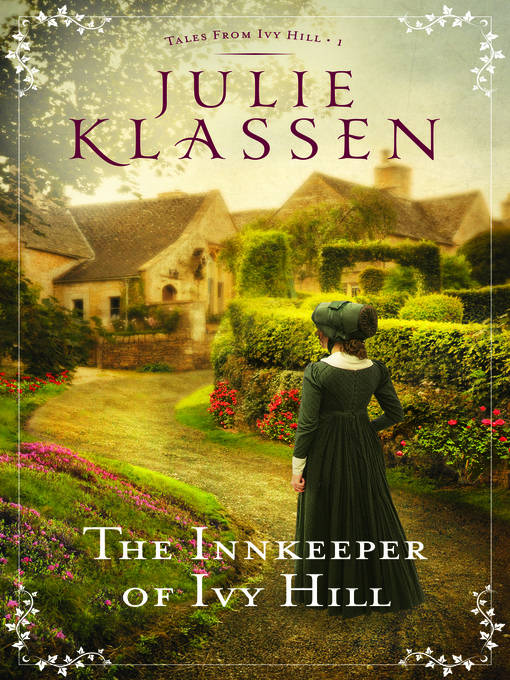 Title details for The Innkeeper of Ivy Hill by Julie Klassen - Wait list