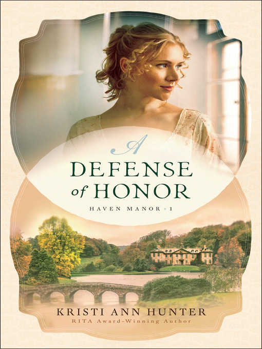 Title details for A Defense of Honor by Kristi Ann Hunter - Available