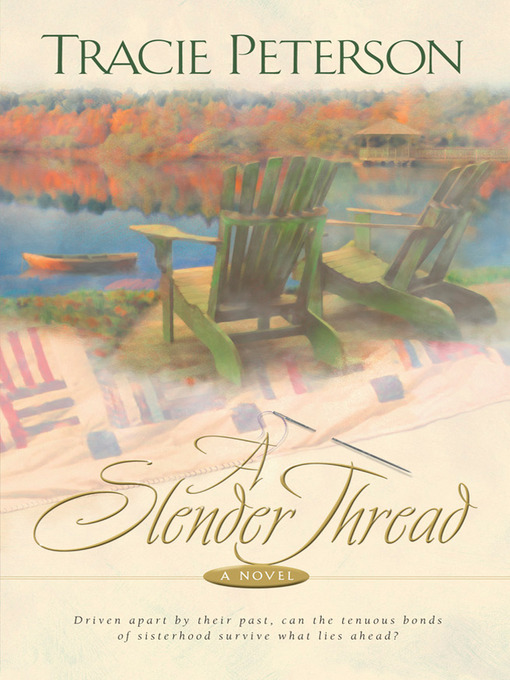 Title details for A Slender Thread by Tracie Peterson - Available