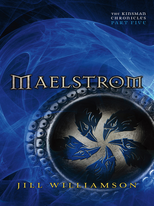 Title details for Maelstrom by Jill Williamson - Available