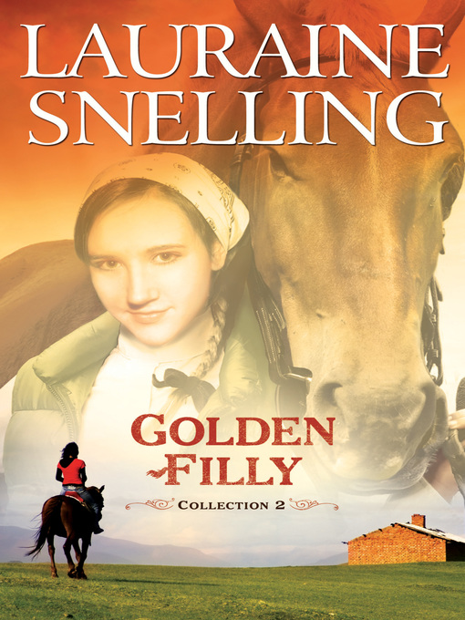 Title details for Golden Filly, Collection 2 by Lauraine Snelling - Available