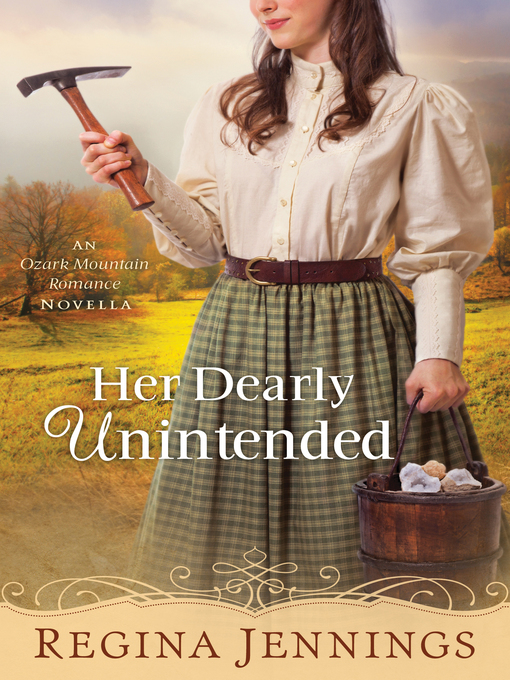 Title details for Her Dearly Unintended by Regina Jennings - Available