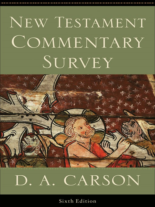 Title details for New Testament Commentary Survey by D. A. Carson - Available