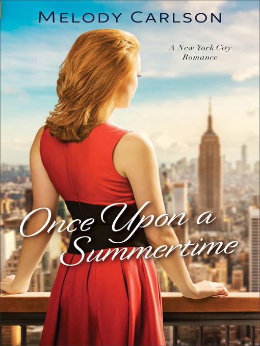 Title details for Once Upon a Summertime by Melody Carlson - Wait list