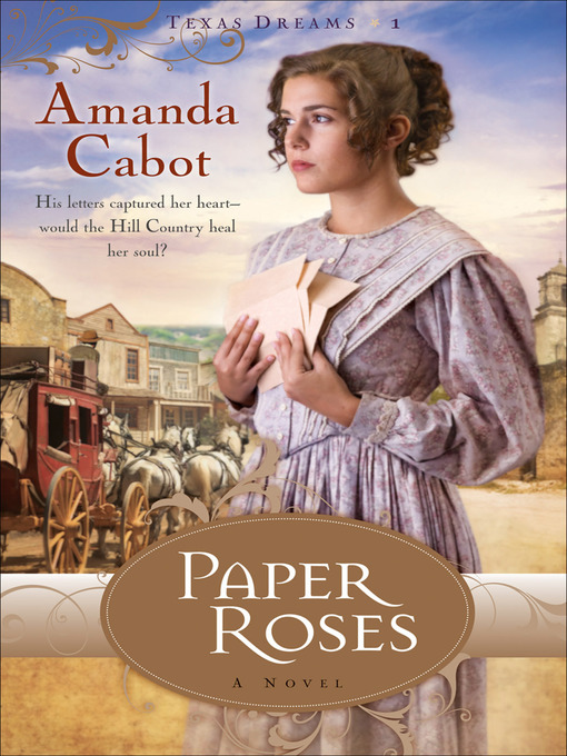 Title details for Paper Roses by Amanda Cabot - Available
