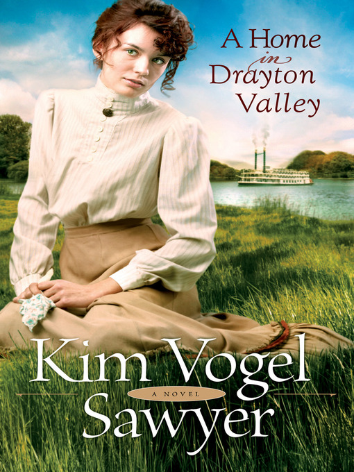 Title details for A Home in Drayton Valley by Kim Vogel Sawyer - Available
