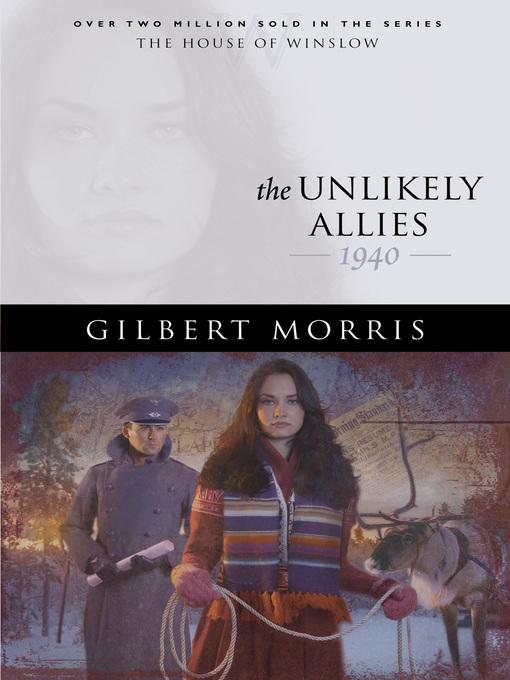 Title details for The Unlikely Allies by Gilbert Morris - Available