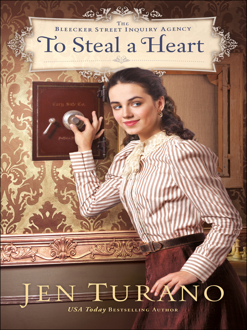 Title details for To Steal a Heart by Jen Turano - Wait list