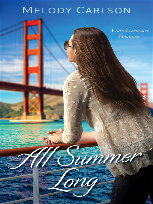 Title details for All Summer Long by Melody Carlson - Wait list
