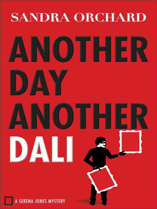 Title details for Another Day, Another Dali by Sandra Orchard - Wait list
