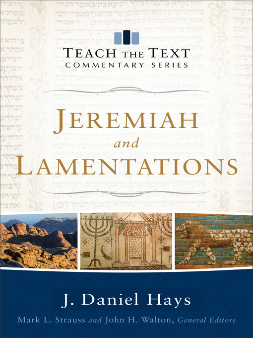 Title details for Jeremiah and Lamentations by J. Daniel Hays - Available