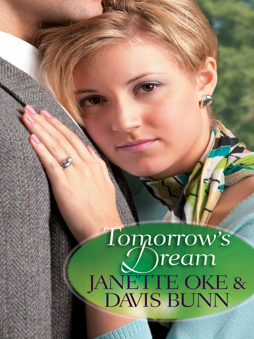 Title details for Tomorrow's Dream by Janette Oke - Available