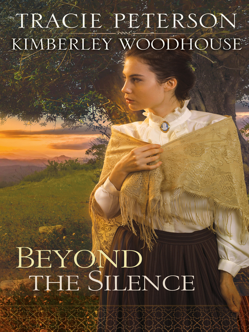 Title details for Beyond the Silence by Tracie Peterson - Wait list
