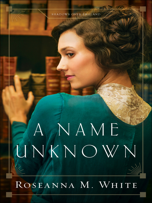 Title details for A Name Unknown by Roseanna M. White - Wait list