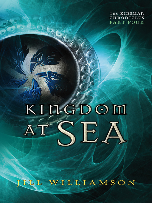 Title details for Kingdom at Sea by Jill Williamson - Available