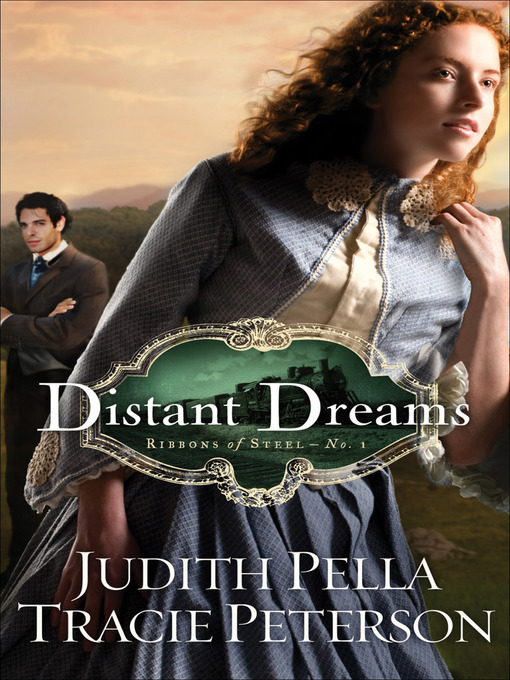 Title details for Distant Dreams by Judith Pella - Available