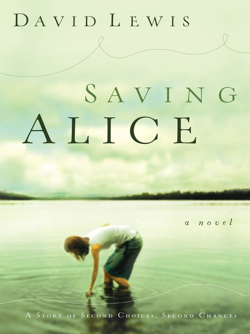 Title details for Saving Alice by David Lewis - Available