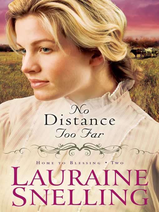 Title details for No Distance Too Far by Lauraine Snelling - Available