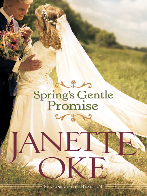 Title details for Spring's Gentle Promise by Janette Oke - Available