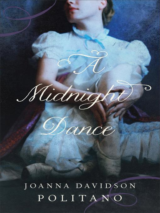 Title details for A Midnight Dance by Joanna Davidson Politano - Wait list
