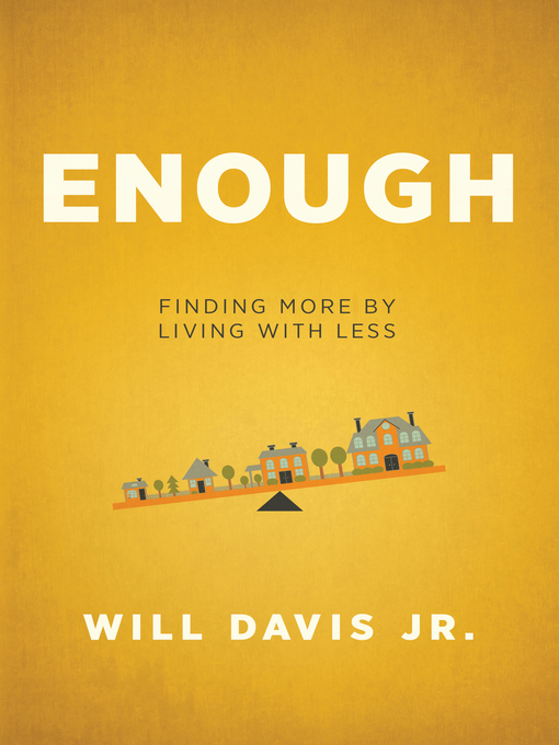 Title details for Enough by Will Jr. Davis - Available