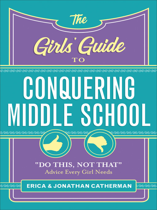 Cover of The Girls' Guide to Conquering Middle School