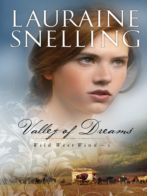 Title details for Valley of Dreams by Lauraine Snelling - Available