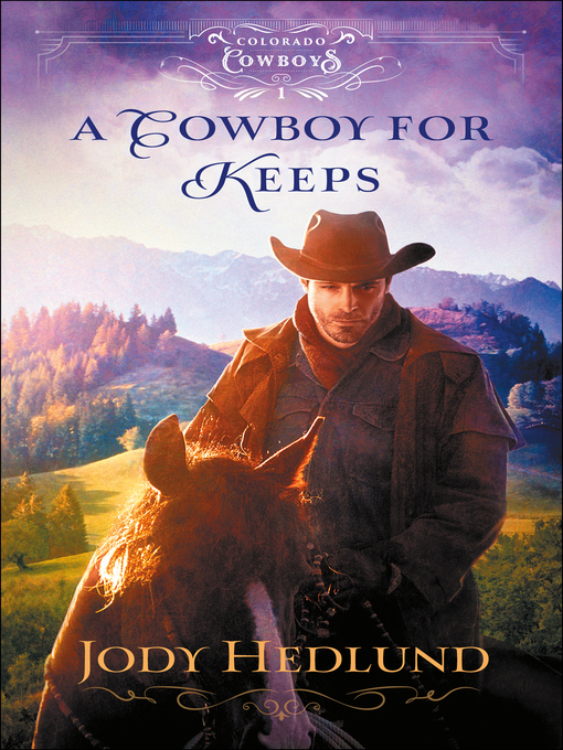 Title details for A Cowboy for Keeps by Jody Hedlund - Wait list