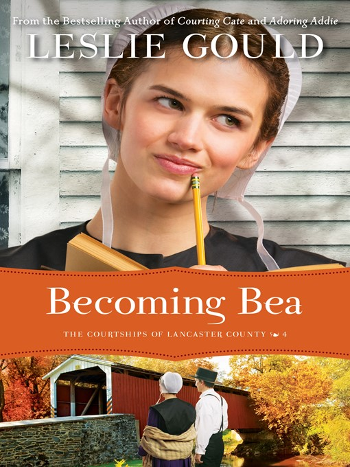 Title details for Becoming Bea by Leslie Gould - Available