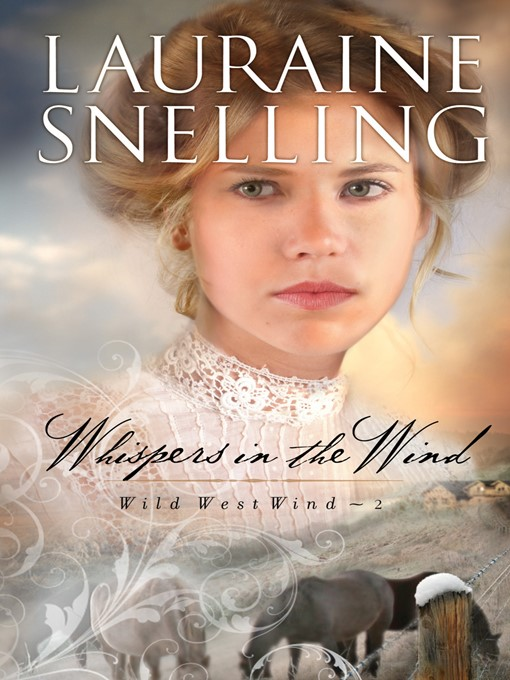 Title details for Whispers in the Wind by Lauraine Snelling - Available