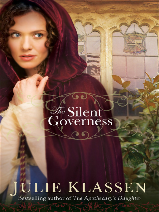 Title details for The Silent Governess by Julie Klassen - Available